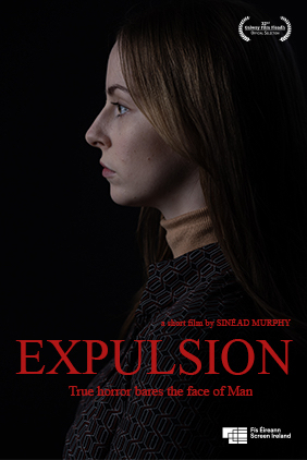 Expulsion (DIR/WRI: Sinead Murphy)