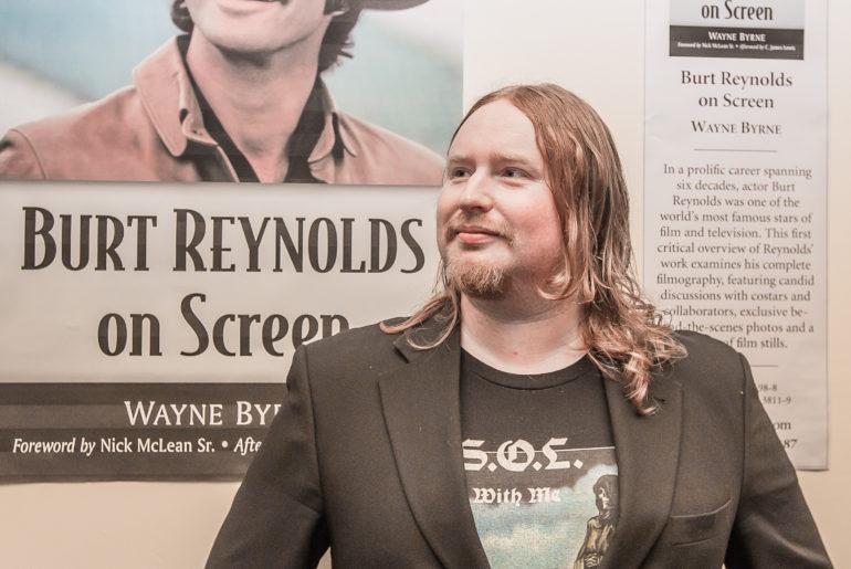 'Why Burt?' Wayne Byrne, Author of Burt Reynolds on Screen