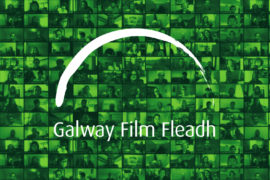 Galway Film Fleadh 7th -12th July moves 2020 edition online