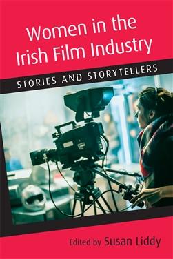 Women in Irish Film: Stories and Storytellers