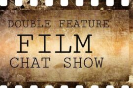 Double Feature Film Chat Show.