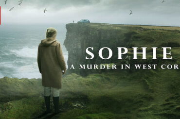 The DocArena Podcast: Episode 7 – John Dower Sophie: A Murder in West Cork